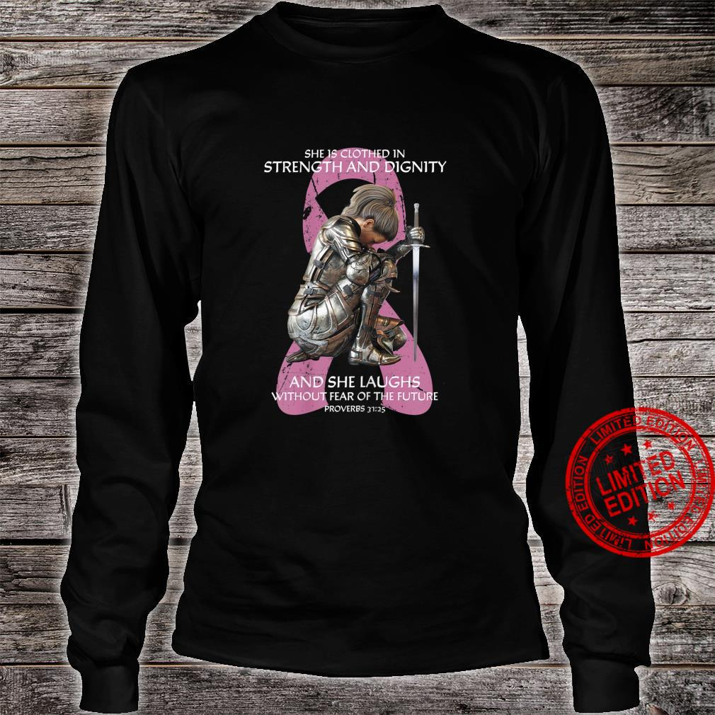 She is Clothed In Strength aAnd Dignity Shirt long sleeved