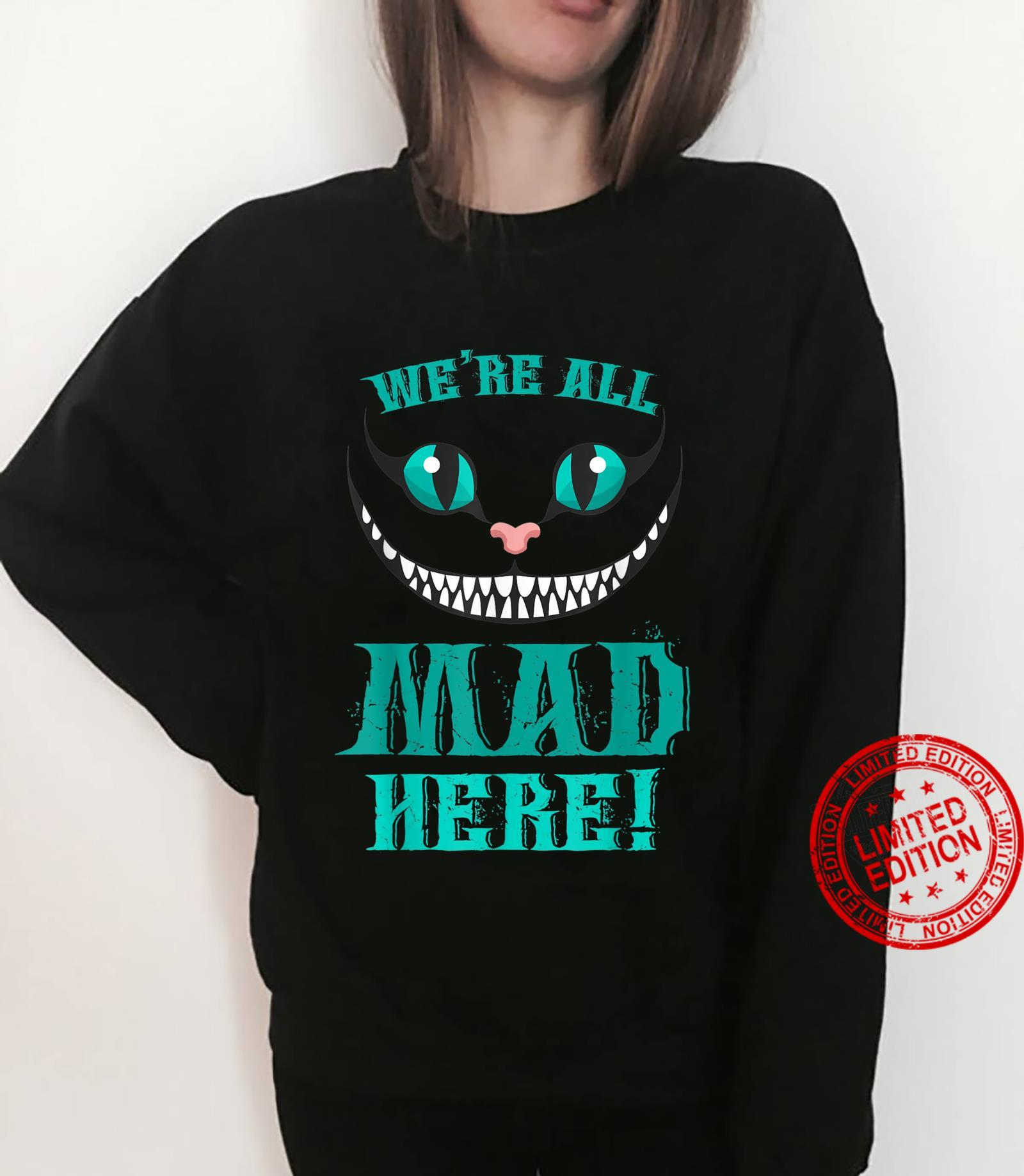 We're All Mad Here Smiling Cat Shirt sweater