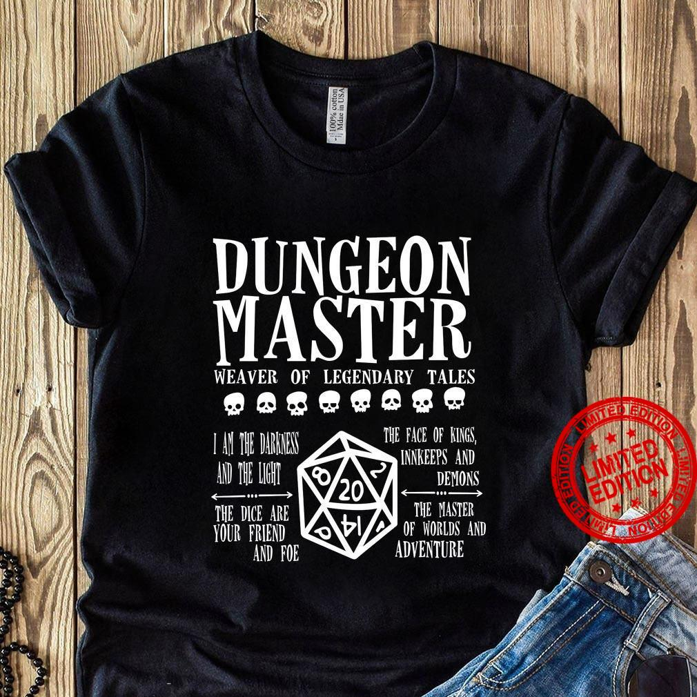 Dungeon Master Weaver Of Legendary tales I Am The Darkness And The Light The Face Of Kings Innkeeps And Demons Shirt