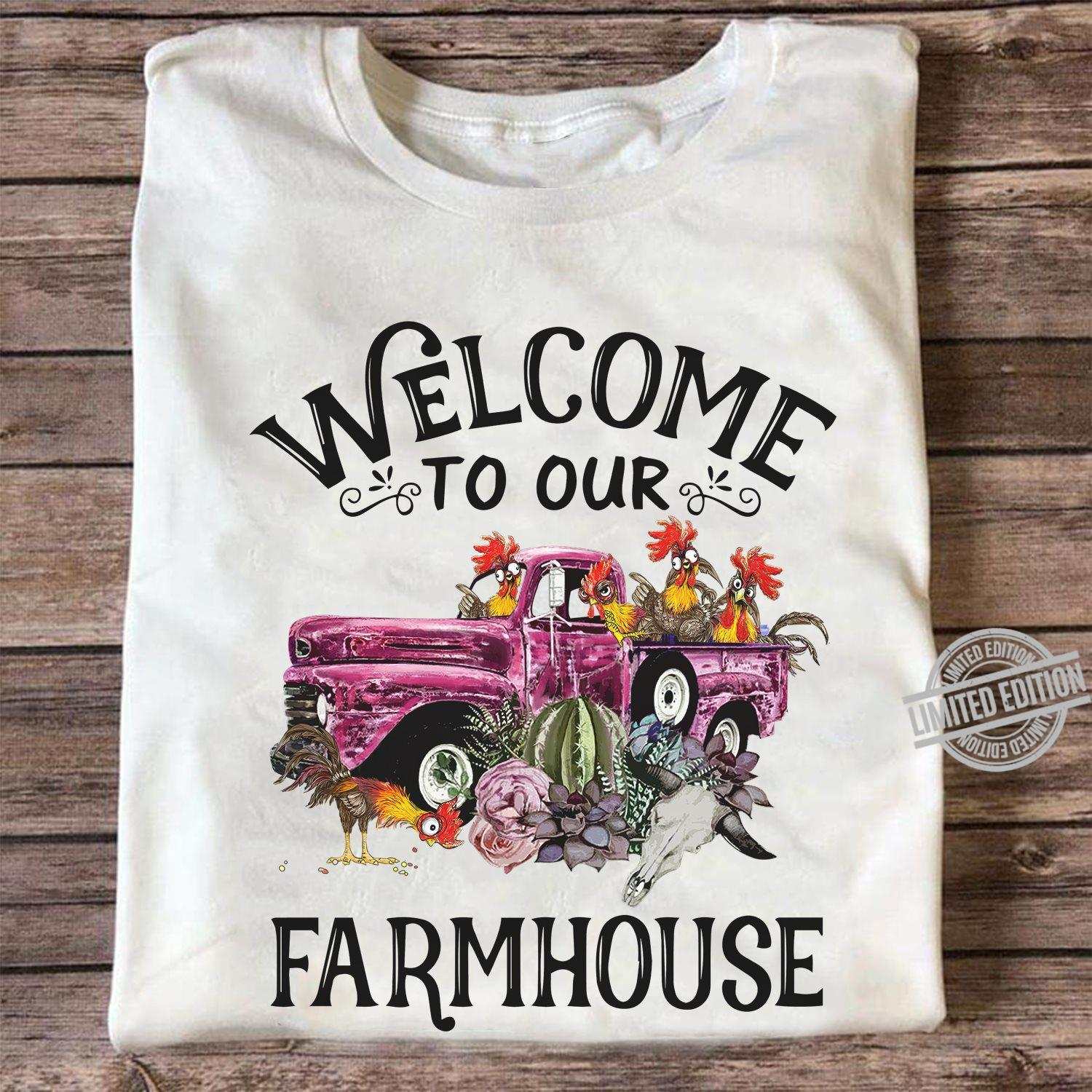 Welcome To Our Farmhouse Shirt